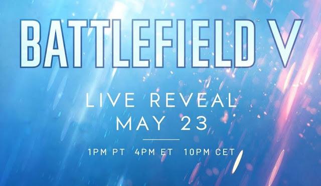 شركة EA تعلن رسميا عن لعبة Battlefield V و تحدد موعد و تاريخ حدث الكشف الرسمي …