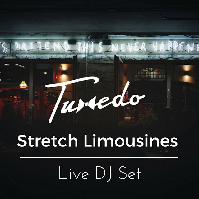Tuxedo - Stretch Limousines | Live DJ Set Mixtape