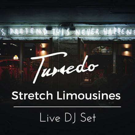 Tuxedo - Stretch Limousines | Live DJ Set Mixtape