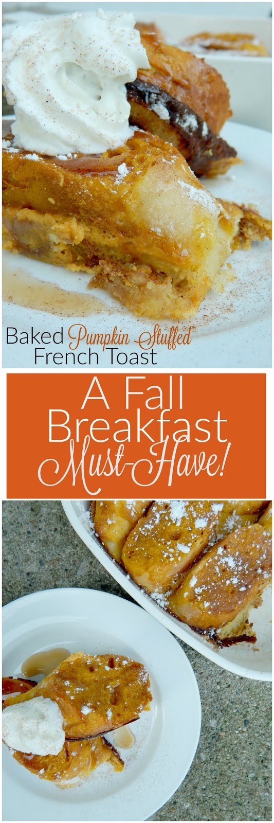 baked pumpkin stuffed french toast (sweetandsavoryfood.com)