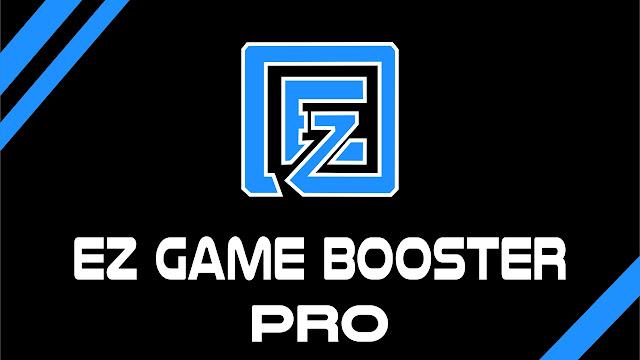 EZ Game Booster PRO  License Key 2018