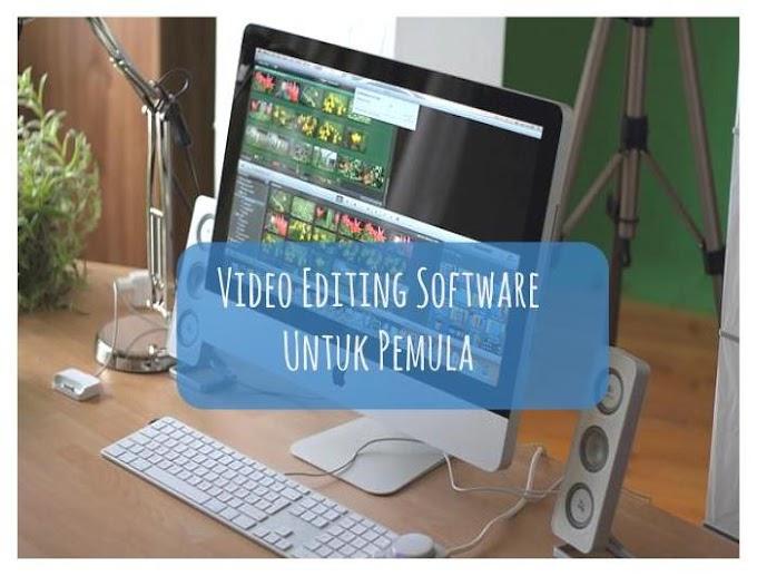 Video Editing Software Untuk Pemula
