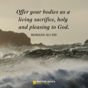 Staying Fit Is a Way to Worship by Rick Warren