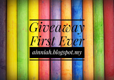 Giveaway First Ever by ainniah.blogspot.my