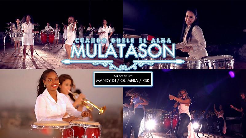 MULATASON - ¨Cuando duele el alma¨ - Videoclip - Dirección: Mandy DJ - Quimera - RSK. Portal del Vídeo Clip Cubano