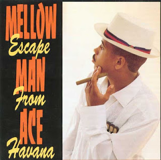 Mellow Man Ace - Escape From Havana (1989) FLAC
