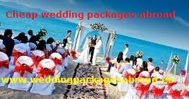 Bowdlerized Your Wedding Budget With Cheap Wedding Packages Abroad