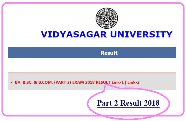 Vidyasagar University Part 2 Results 2018