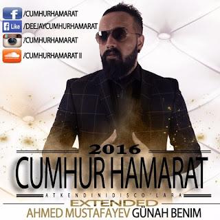 Ahmed Mustafayev - Günah Benim (Cumhur Hamarat - Extended)
