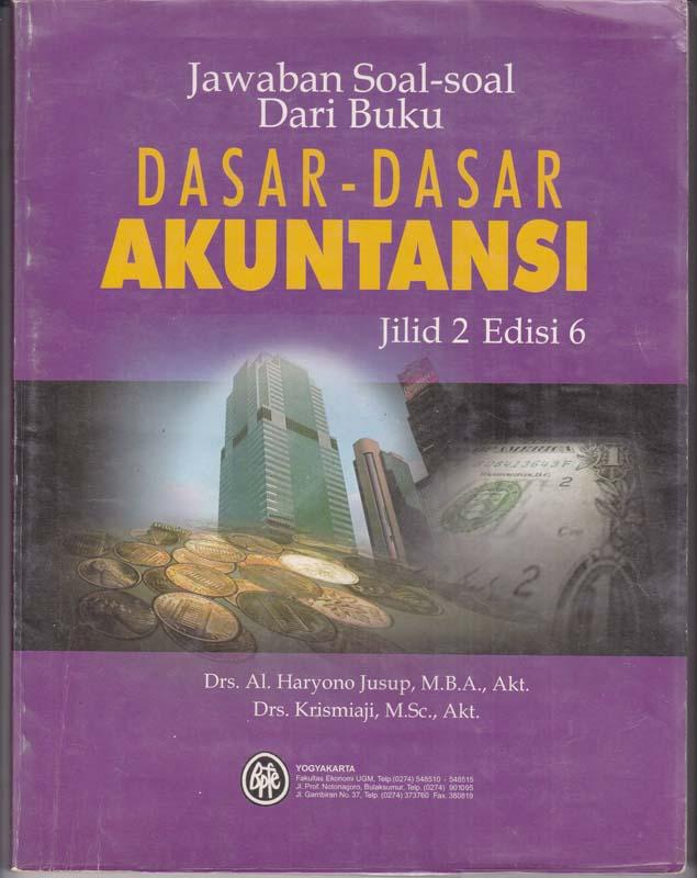 Jawaban Soal Dari Buku Dasar Akuntansi 6e Jilid 2