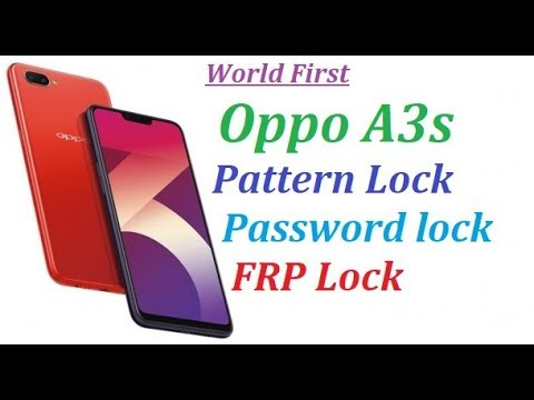 Oppo A3s All Security Unlock Tools Pin / Password Network