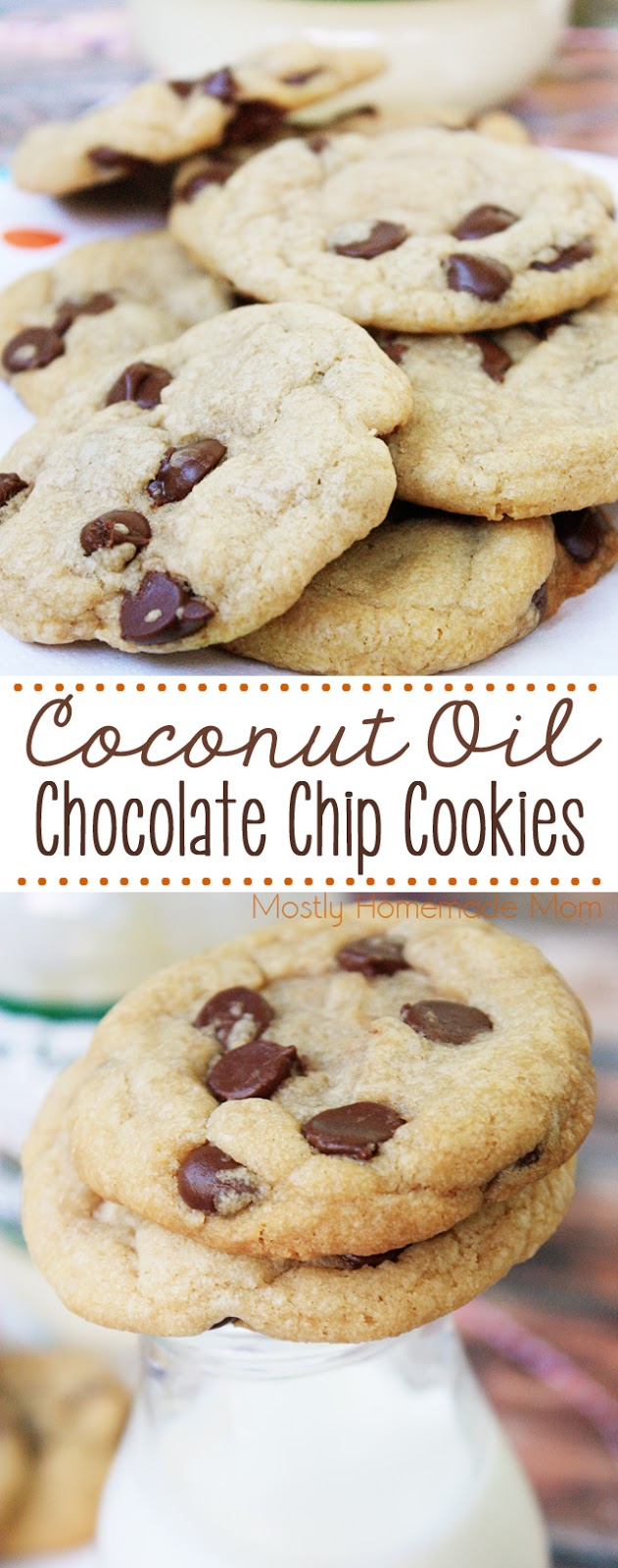 Coconut Oil Chocolate Chip Cookies | Mostly Homemade Mom