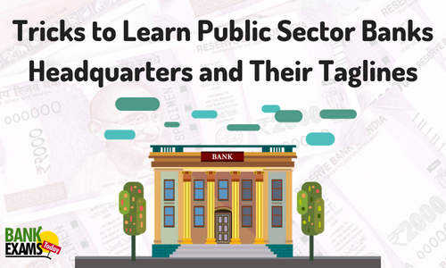 Tricks to Learn Public Sector Banks Headquarters and Their Taglines