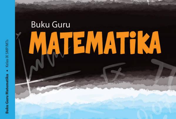 Buku Matematika SMP/ MTs Kelas IX (9) Kurikulum 2013 Revisi 2018