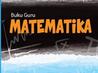 Buku Guru Matematika SMP/ MTs Kelas IX (9) Kurikulum 2013 Revisi 2018