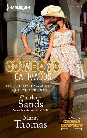 Cowboys Cativados - Charlene Sands, Marin Thomas