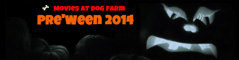Movies At Dog Farm Pre'Ween 2014 banner