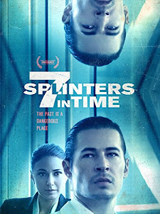 7 Splinters in Time Poster