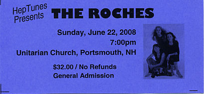 The Roches, June 22, 2008