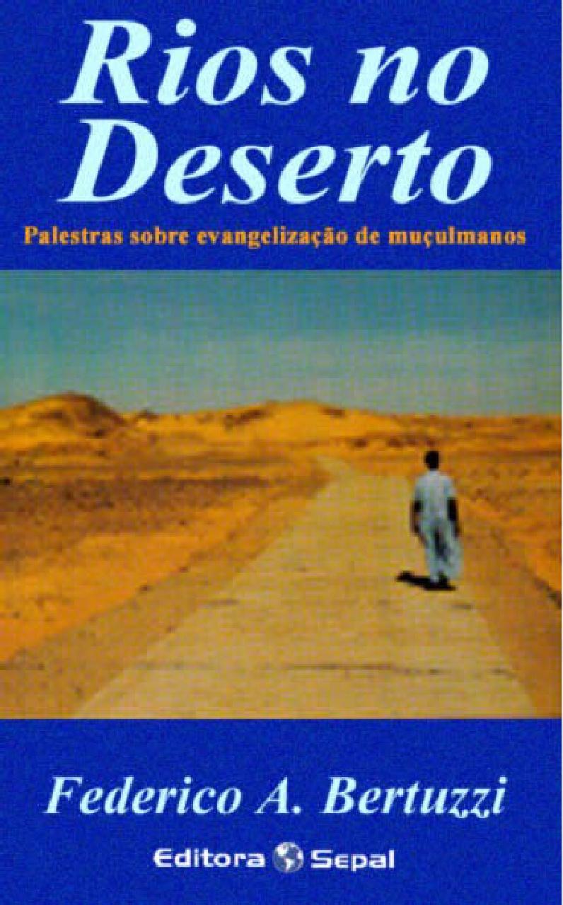 Federico A. Bertuzzi-Rios No Deserto-