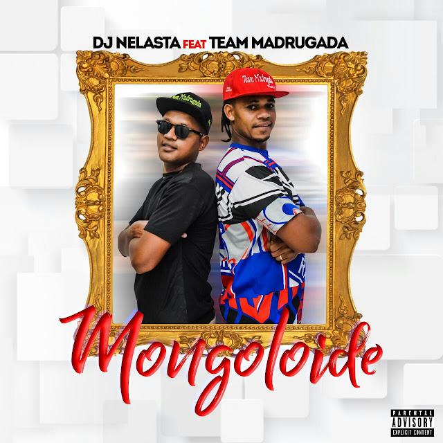 Resultado de imagem para DJ Nelasta Feat. Team Madrugada - Mongoloide