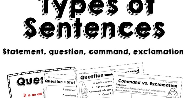 Tiny Teaching Shack: Types of Sentences Activities and More