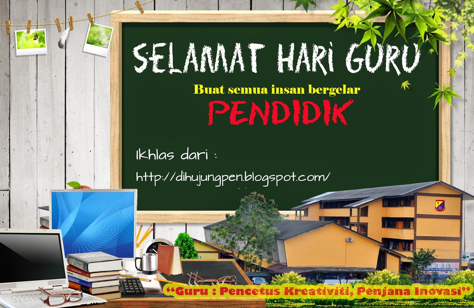 selamat hari guru 2014, agenda guru malaysia, Guru malaysia, Puisi guru malaysia,.cabaran guru malaysia, warna-warna pendidikan, Happy Teacher Day