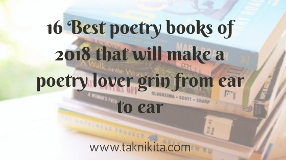 Nikita Tak 16 Best Poetry Books Of 2018 That Will Make A Poetry