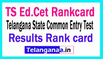 Telangana Ed.Cet Rankcard TSEd.Cet Rank card