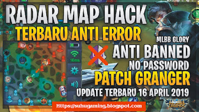 Script Radar Map Patch Granger (17 April 2019) Mobile Legends