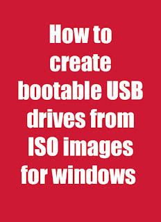 How to create bootable USB drives from ISO images for windows