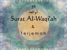 Bacaan Teks Surat Waqiah Lengkap Arab Latin Dan Artinya