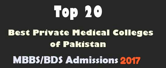 TOP 20 BEST PRIVATE MEDICAL COLLEGES OF PAKISTAN 2019