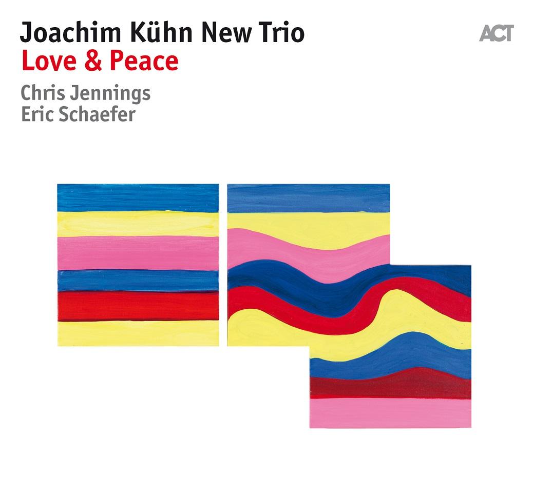 Republic of Jazz: Joachim Kühn New Trio - Love & Peace (ACT MUSIC 2018)