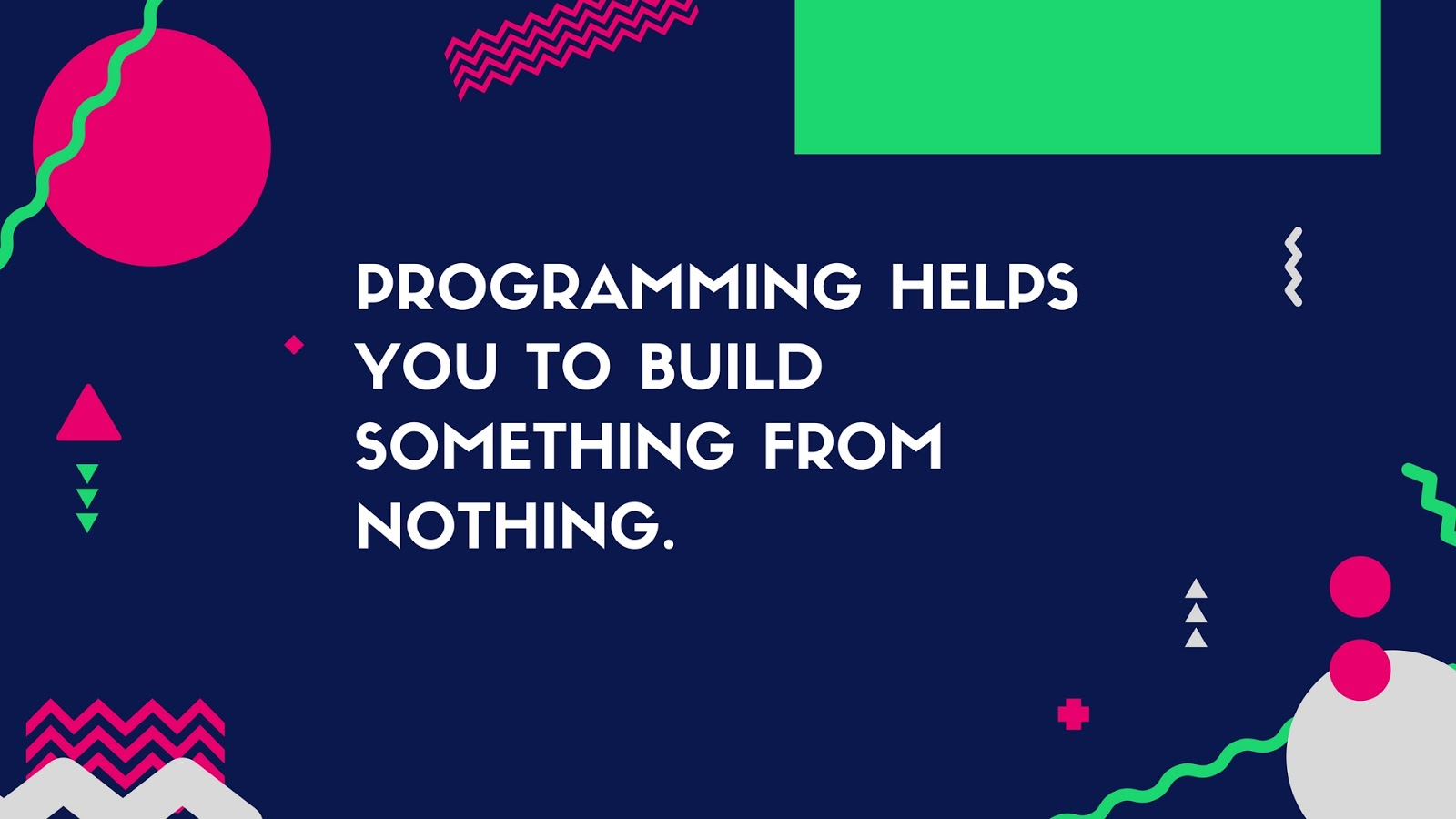 what is the need of learning programming?