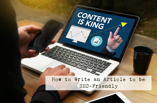 How to Write an Article to be SEO-Friendly