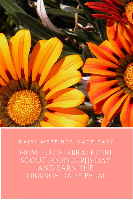 How to Celebrate Girl Scout Founder's Day and Earn the Orange Daisy Petal