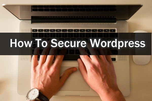 How To Secure WordPress Beginner Guide