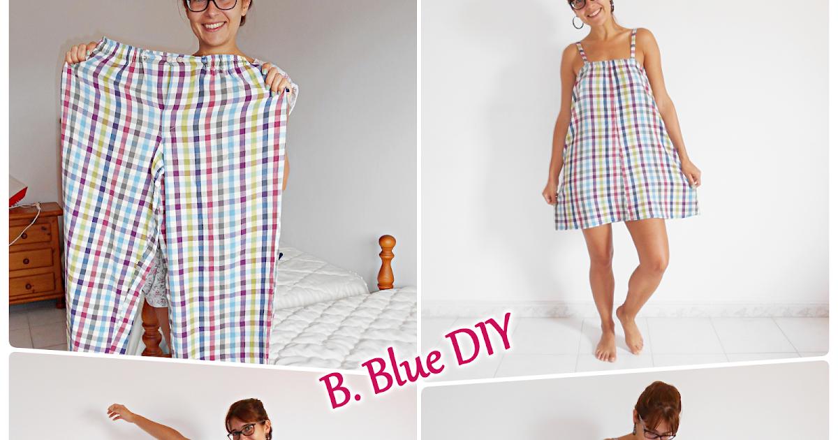 De pantalón de pijama a camisón   B. Blue DIY
