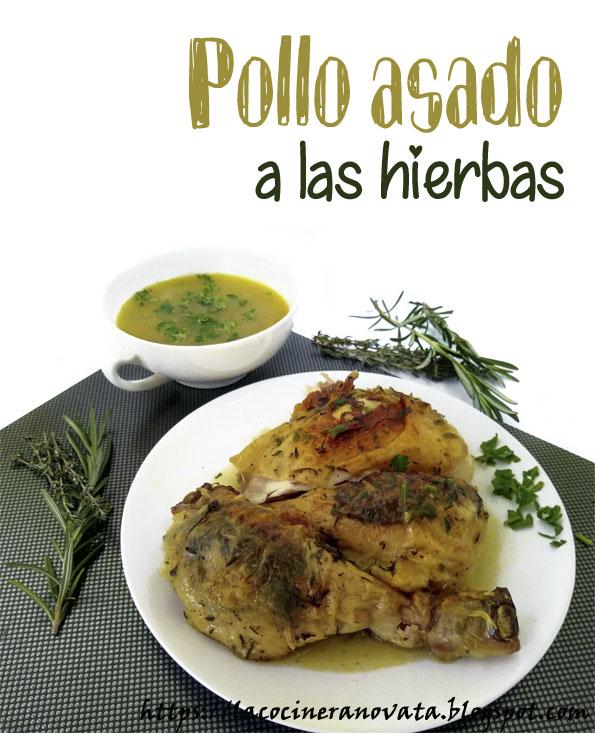 POLLO ASADO A LAS HIERBAS la cocinera novata receta cocina gastronomia aves perejil romero tomillo