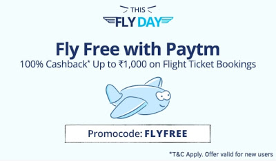 Paytm Loot – Get 100% Cashback upto Rs 1000 Cashback on Flight booking + More offers