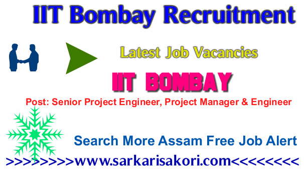 IIT Bombay Recruitment 2017 Senior Project Engineer, Project Manager & Engineer