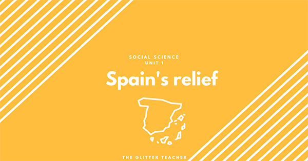 Spain's relief. Social Science year 6