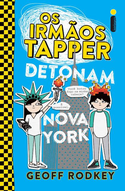 Os irmãos Tapper detonam Nova York Geoff Rodkey