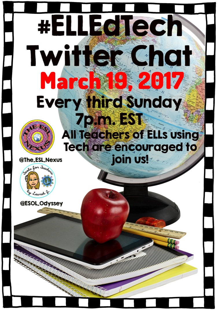 Join the #ELLEdTech Twitter chat on March 19, 2017 at 7pm EDT to discuss favorite tech tools | The ESL Connection