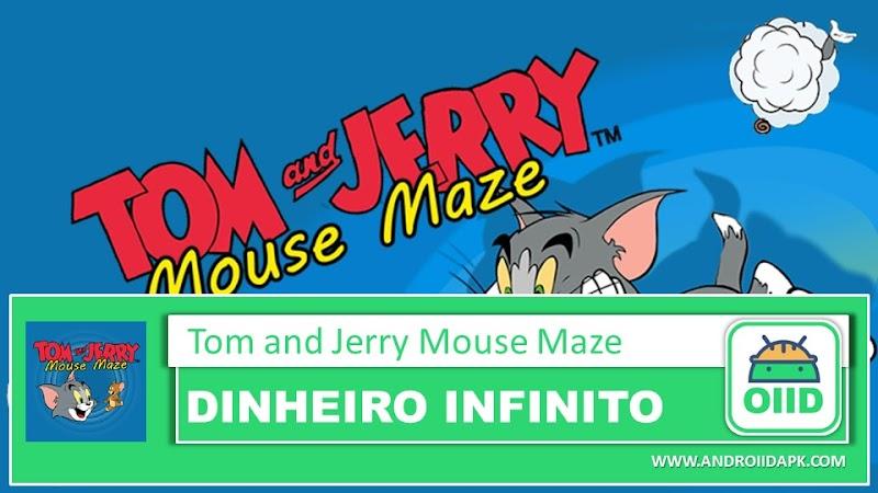 Tom & Jerry: Mouse Maze – APK MOD HACK – Dinheiro Infinito