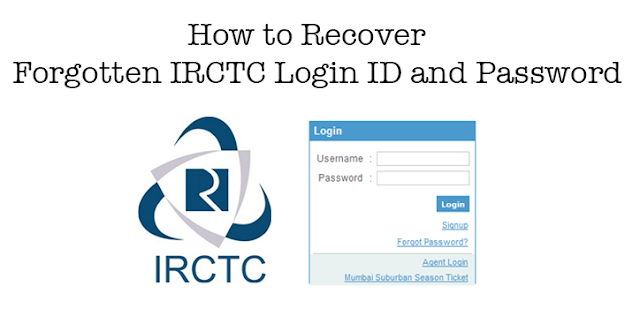 How to Recover Forgotten IRCTC Login ID and Password
