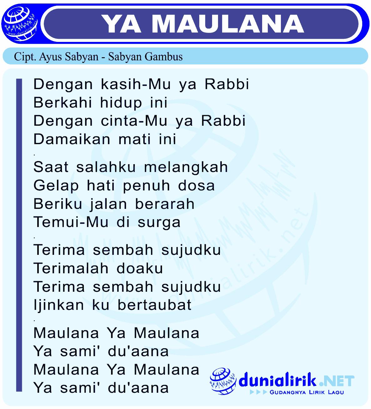 Download Lagu Deen Assalam: Lirik Lagu YA MAULANA By Sabyan