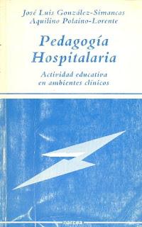 """""""Pedagogía hospitalaria"""" - J.L González-Simancas"""