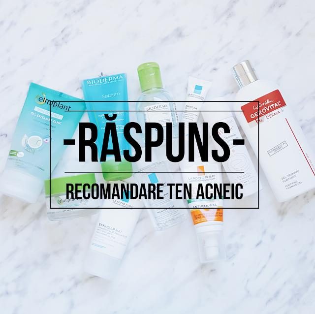 tratament acnee pareri recomandari sfaturi bioderma la roche posay rutina de ingrijire farmacist debora tentis